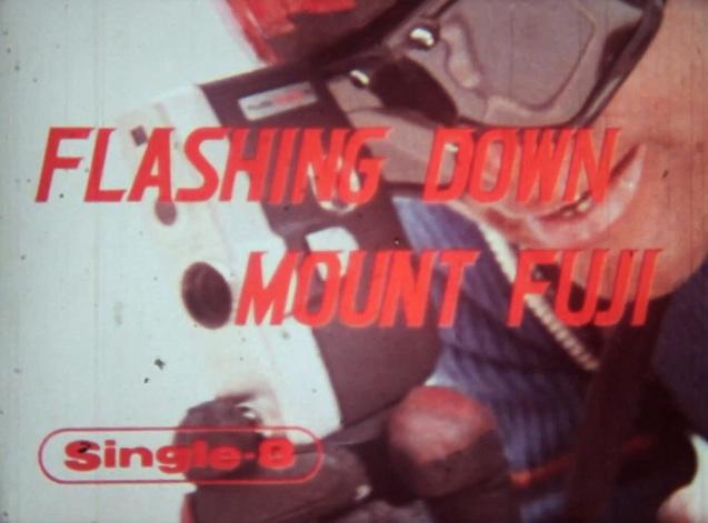 Single-8: Flashing Down Mount Fuji