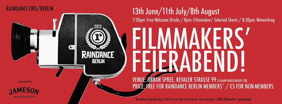 Raindance Berlin's FILMMAKERS' FEIERABEND