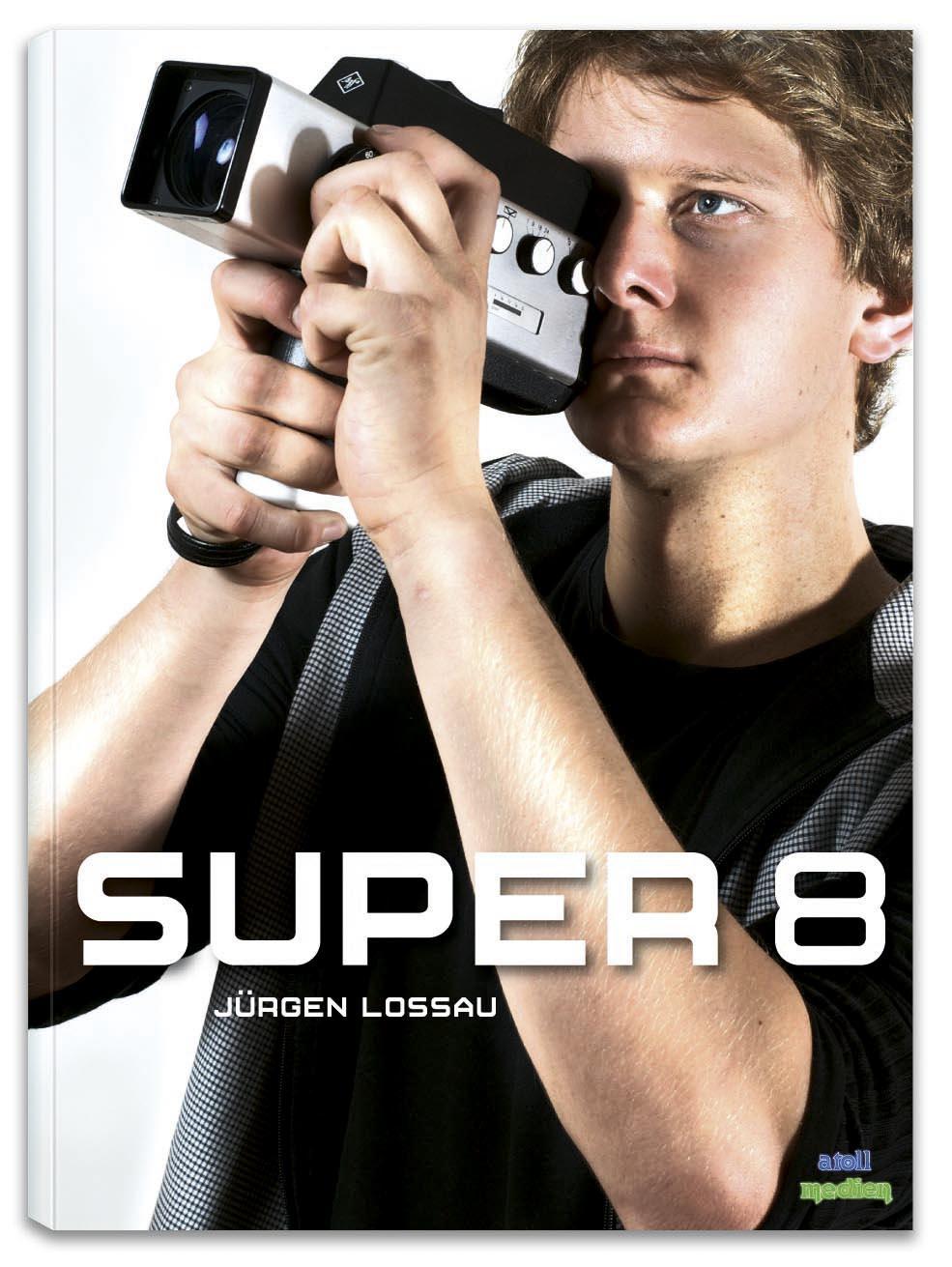 Super-8-Kurs für Newbies: Die Kamera