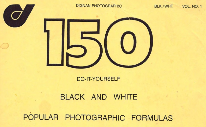 150 DYI Black and White Formulas (Dignan)